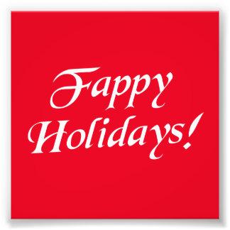 Fappy Feiertags-Weihnachten Photographischer Druck
