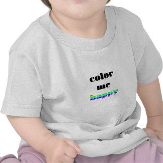 Färben Sie mich glücklich Tshirt
