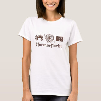 #farmerflorist Mode! T-Shirt