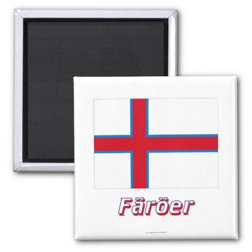 Färöer Flagge MIT Namen Magnets