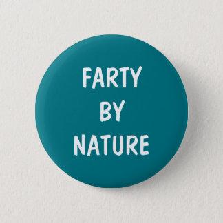 Farty von Natur aus Runder Button 5,1 Cm