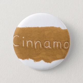 Fassen Sie geschrieben in Zimtpulver auf weißes Runder Button 5,1 Cm