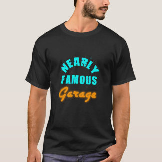 Fast berühmter Garage/No Chrom-T - Shirt