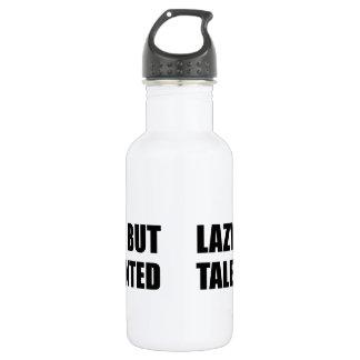Faul aber begabt trinkflasche