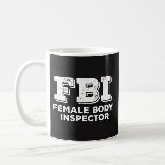 Fbi-Tasse - weiblicher Körper-Inspektor - Kaffeetasse
