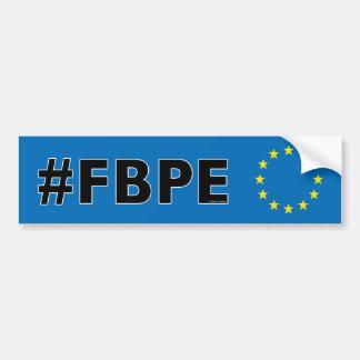 #FBPE folgen zurück Anti-Brexit Pro-EU Autoaufkleber