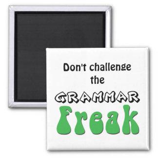 Fechten Sie nicht den Grammatik-Freak-Magneten an Quadratischer Magnet