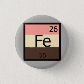 Feedist periodische Tabelle Feedee Eisen-F.E.T - Runder Button 3,2 Cm