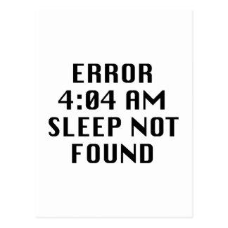 Fehler-4:04 morgens Schlaf nicht gefunden Postkarte