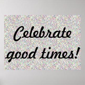 Feiern Sie gutes ZeitenPinwheelconfetti-Plakat Poster