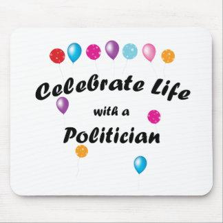 Feiern Sie Politiker Mousepads