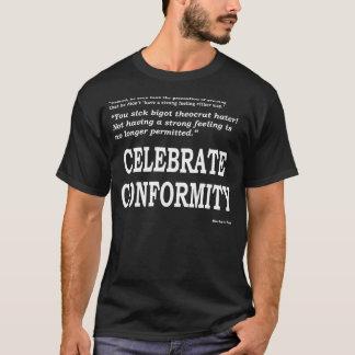 Feiern Sie Übereinstimmung (weißen Druck auf T-Shirt