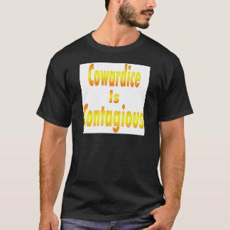 Feigheit ist ansteckend T-Shirt