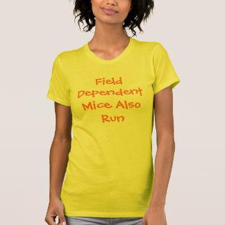 Feld-abhängige Mäuse laufen auch T-Shirt