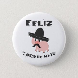 Feliz Cinco De Mayo - Schwein Runder Button 5,1 Cm
