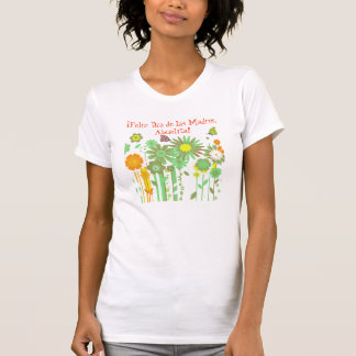 ¡ Feliz Día de Las Madres, Abuelita! T-Shirt