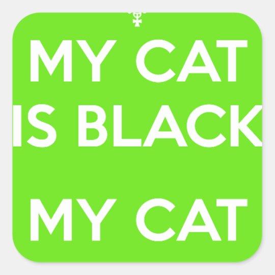 Felsen der schwarzen Katze Quadratischer Aufkleber