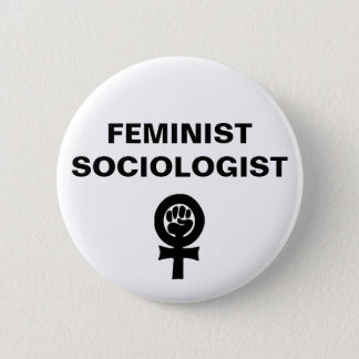 Feministischer Soziologe Runder Button 5,7 Cm
