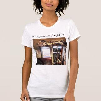 Fenster der Armut T-Shirt