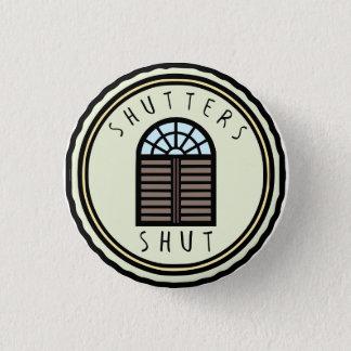 Fensterläden geschlossener Knopf Runder Button 3,2 Cm