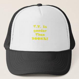 Fernsehen ist Gooder als Bücher Truckerkappe