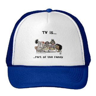 Fernsehen… Teil der Familie Truckerkappe