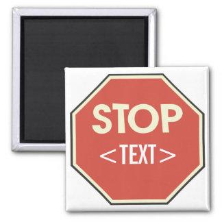 Fertigen Sie Stoppschild-Entwurf besonders an, <TE Quadratischer Magnet