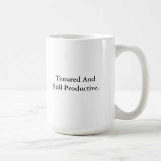 Fest angestellt und noch produktiv kaffeetasse