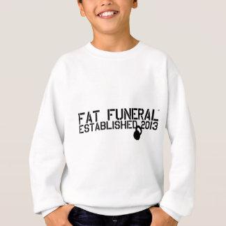 Fette Begräbnis- Vorlage Sweatshirt