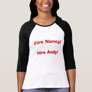 Feuer Nancy! Miete Andy! T-Shirt