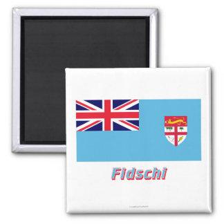 Fidschi Flagge MIT Namen Magnete