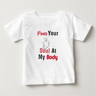 Finden Sie Ihr Soul an meinem Körper Baby T-shirt