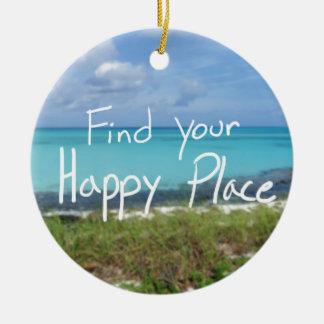 Finden Sie Ihren glücklichen Platz Rundes Keramik Ornament