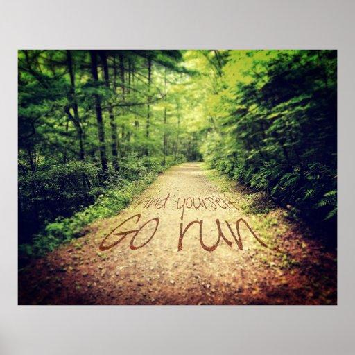 Finden Sie sich, zu gehen Laufinspirierend Läufer- Plakatdruck