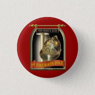 Firemans Pole Kneipen-Zeichen Runder Button 3,2 Cm