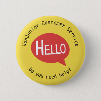 Firmenkunde-Service-hallo Hilfsgelbe Gewohnheit Runder Button 5,7 Cm