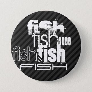 Fische; Schwarze u. dunkelgraue Streifen Runder Button 7,6 Cm