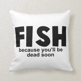 Fische vor Tod Kissen