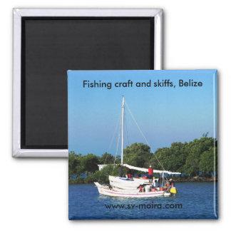 Fischenhandwerk und Skiffs, Belize Quadratischer Magnet