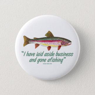 Fischerei des Zitats Runder Button 5,1 Cm