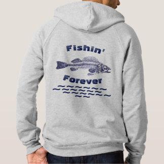 Fishin für immer hoodie