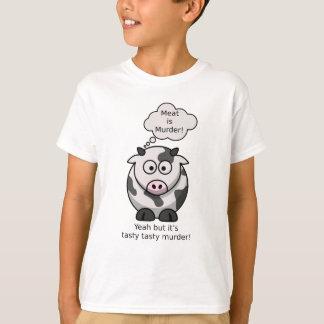 Fleisch ist Mord! Ja aber es ist geschmackvoller T-Shirt