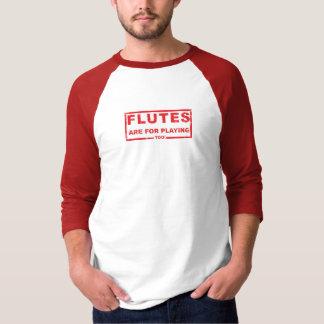 FLÖTEN SIND FÜR AUCH SPIELEN! T-Shirt