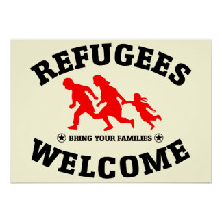 Flüchtlings-Willkommen holen Ihre Familien Poster
