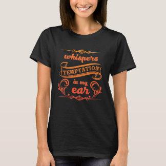 Flüstern-Versuchung in meinem Ohr-Grafik-T - Shirt