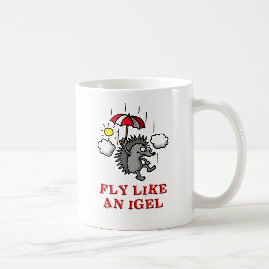 fly like an igel kaffeetasse