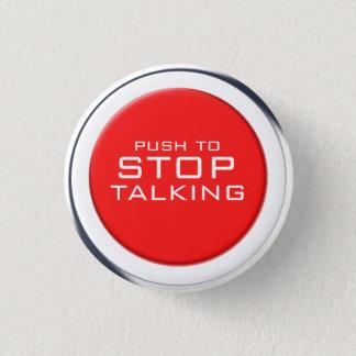 Fnally! Stoppen Sie, Knopf zu sprechen Runder Button 3,2 Cm