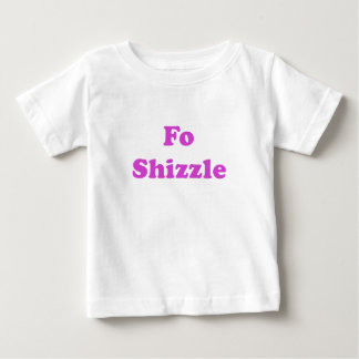 FO Shizzle Baby T-shirt