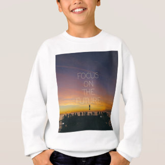 Fokus auf der Zukunft Sweatshirt