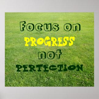 Fokus auf Fortschritt, nicht Perfektion Poster
